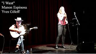 I Want - Manon Espinosa ft. Yves Géleff - Live